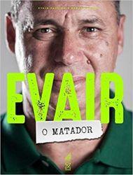EVAIR O MATADOR
