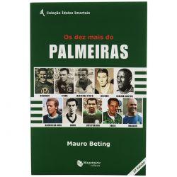 Livro Os Dez Mais do Palmeiras - Verde (Mauro Beting) Autografado