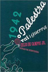 1942. O Palestra Vai À Guerra (Português) Capa dura